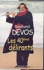 Raymond Devos - Les 40 emes Délirants - editions le che