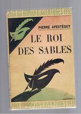 LE ROI DES SABLES PIERRE APESTEGUY MASQUE JAQUETTE SERIE EMERAUDE 1939
