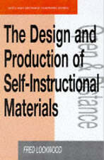 The Design and Production of Self-instructional Materials (Flexible Learning Sta
