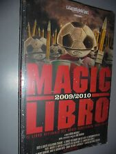 MAGIC LIBRO 2009-2010 MAGIC CAMPIONATO LA GAZZETTA DELLO SPORT LIBRO BOOK