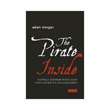 The Pirate Inside: Building a Challenger Brand Culture Within Yourself-ExLibrary