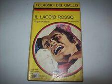 CLASSICI DEL GIALLO MONDADORI-N. 153-EDGAR WALLACE-IL LACCIO ROSSO-5121972