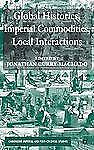 Cambridge Imperial and Post-Colonial Studies: Global Histories, Imperial...