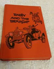 Bailey and the Bearcat 1964 1st ed  by Gene Olson published by Westminster Press