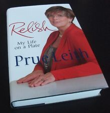 Prue Leith: RELISH: MY LIFE ON A PLATE.Autobiography. First edition. HB/DJ. 2012