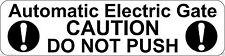 Automático portón eléctrico no presione Precaución Señal Placa