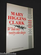 Limited Proof Copy of While My Pretty One Sleeps by Mary Higgins Clarke 1989-1st