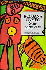 SONO PAZZA DI TE ROSSANA CAMPO  sc29