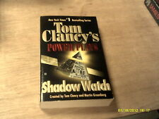 Shadow Watch: Power Play  by Tom Clancy and Martin Greenerg    1995    (r)