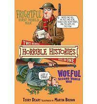 Frightful First World War: AND Woeful Second World War by Terry Deary (Paperbac…
