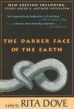 The Darker Face of the Earth, Dove, Rita, Good Book