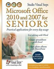 Microsoft Office 2010 and 2007 for Seniors by Studio Visual Steps Staff...