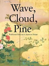 Wave, Cloud, Pine: Traditional Patterns in Japanese Design