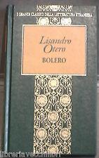 BOLERO Lisandro Otero Fabbri 1998 I Grandi Classici della letteratura straniera