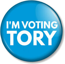 "I'M VOTING TORY 25mm 1"" Pin Button Badge Election Conservatives Political Party"