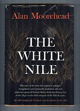 The White Nile - Alan Moorehead - Harper & Brothers, 1960 Hardcover, Dust Jacket