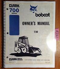 Bobcat 700 Series 730 Skid Steer Owner's Operator's Manual 6556734 10/79