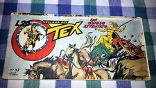 TEX STRISCIA  SERIE VERDE ( 6a ) n°  37 - ORIGINALE- 18 / 1 / 1954 - OTTIMA-FS1