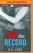 The Record: For the Record 3 by K. A. Linde (2014, MP3 CD, Unabridged)