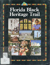 FLORIDA BLACK HERITAGE TRAIL - AFRICAN AMERICAN BLACK HISTORY IN FLORIDA