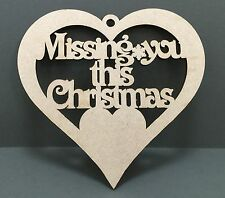 S122 MISSING YOU THIS XMAS Heart Craft Shapes MDF Plaque Sign Laser Cut Wooden