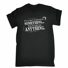 Stand For Something Fall For Anything MENS T-SHIRT birthday sayings funny gift