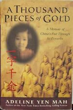 A THOUSAND PIECES OF GOLD - ADELINE YEN MAH