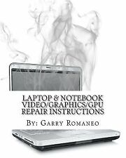 Laptop & Notebook Video/Graphics/GPU Repair Instructions: First Ever! Board Le..