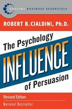 Influence The Psychology of Persuasion by Robert B. Cialdini 9780061241895