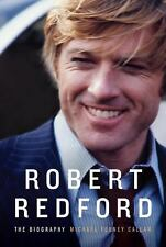 Robert Redford: The Biography 2011 by Callan, Michael Feeney 0679450556