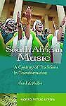 NEW - South African Music: A Century of Traditions in Transformation