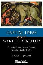 Capital Ideas and Market Realities : Option Replication, Investor Behavior,...