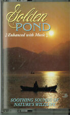 GOLDEN POND   SOOTHING OF NATURES WILDLIFE  BRAND NEW-SEALED CASSETTE