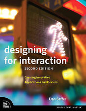 Designing for Interaction: Creating Innovative Applications and Devices (Voices