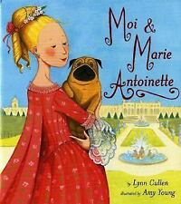 Moi and Marie Antoinette-ExLibrary