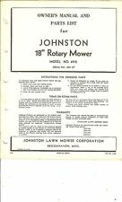 "Vintage Johnston 18"" Rotary Mower Model 4918 SN 1001 up OwnerManual & Parts List"