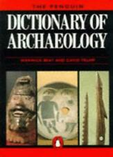 The Penguin Dictionary of Archaeology (Reference Books) By Warwick Bray, D.H. T