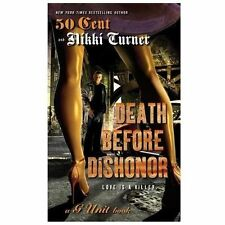 Death Before Dishonor by Nikki Turner and 50 Cent (2013, Paperback)