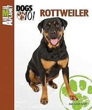 NEW - Rottweiler (Animal Planet(R) Dogs 101) by Lowell Smith, Joan