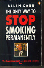 ALLEN CARR - The Only Way To Stop Smoking Permanently P/B
