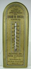 Old Painting & Paper Hanging E Foster Phila Pa Advertising Thermometer est 1886