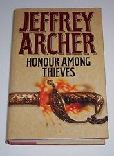 Honour Among Thieves by Jeffrey Archer (Hardback, 1993)