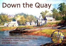 Down The Quay - Illustrated history of Cresswell Quay, Pembrokeshire - book