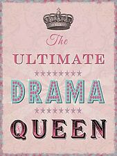 The Ultimate Drama Queen funny small steel sign 200mm x 150mm (og)