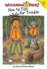 Willimena Rules! Rule Book #2: How to Fish for Trouble (No. 2)-ExLibrary