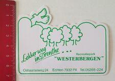 Aufkleber/Sticker: Lekker Weg In Drenthe - Recreatiepark Westerbergen(120616104)