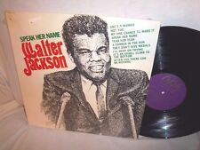 WALTER JACKSON-SPEAK HER NAME-OKEH OKM 12120 NO BARCODES 1A 1A VG+/VG+ LP