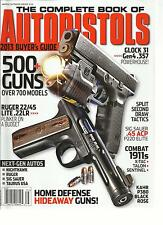 THE COMPLETE BOOK OF AUTO PISTOLS,2013 BUYER'S GUIDE (HOME DEFENSE HIDEAWAY GUNS