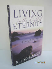 Living in the Light of Eternity by K.P. Yohannan