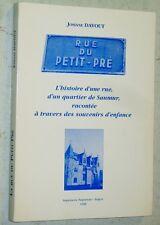 J. Davout LA RUE DU PETIT-PRE histoire d'un quartier de SAUMUR Maine-et-Loire